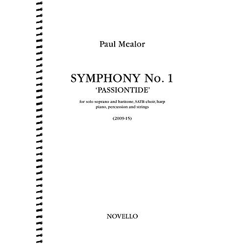 Novello Symphony No. 1 'Passiontide' (for Soprano, Baritone, SATB Chorus and Orchestra) Full Score by Paul Mealor