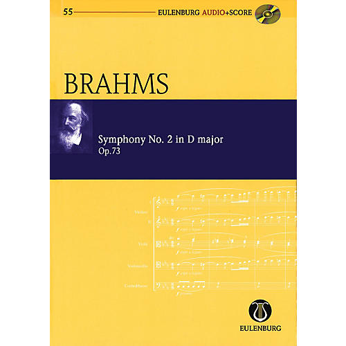 Eulenburg Symphony No. 2 in D Major, Op. 73 Eulenberg Audio plus Score with CD by Brahms Edited by Richard Clarke