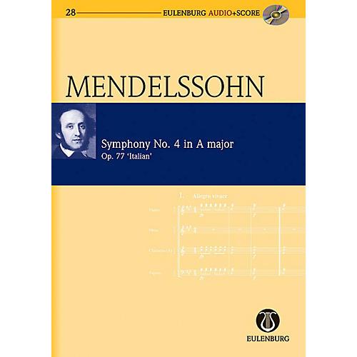 Eulenburg Symphony No. 4 in A Major Op. 90 Italian Symphony Eulenberg Audio plus Score Series by Felix Mendelssohn