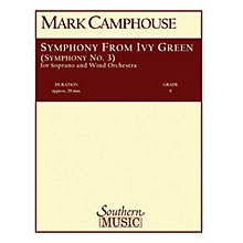 Southern Symphony from Ivy Green (Symphony No. 3) (Voice/Choir and Band) Concert Band Level 6 by Mark Camphouse