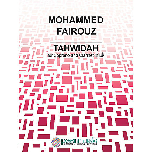 Peer Music Tahwidah Peermusic Classical Series Composed by Mohammed Fairouz