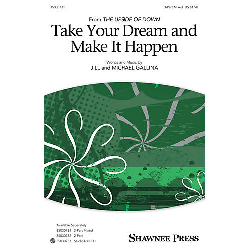 Shawnee Press Take Your Dream and Make It Happen Studiotrax CD Composed by Jill Gallina