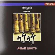 Takedake - Takedake with Neptune : Asian Roots