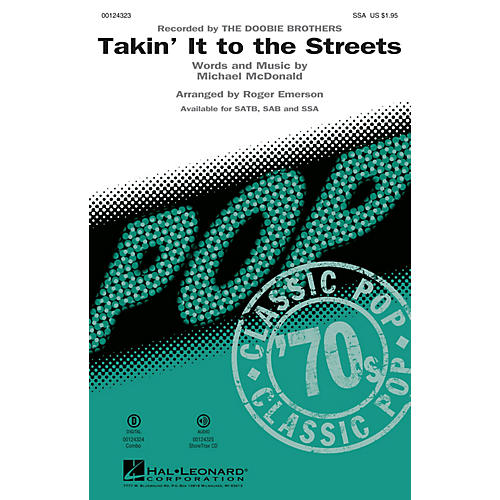 Hal Leonard Takin' It to the Streets SSA by Doobie Brothers arranged by Roger Emerson
