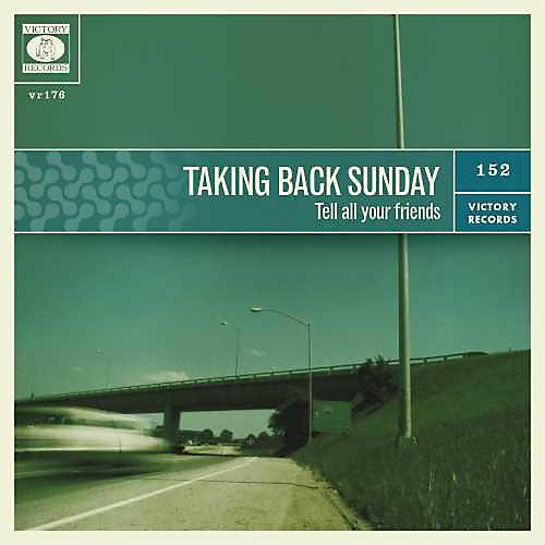Alliance Taking Back Sunday - Tell All Your Friends