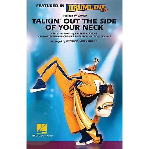Hal Leonard Talkin' Out the Side of Your Neck (Drumline Live) Marching Band Level 4-5 by Raymond James Rolle II