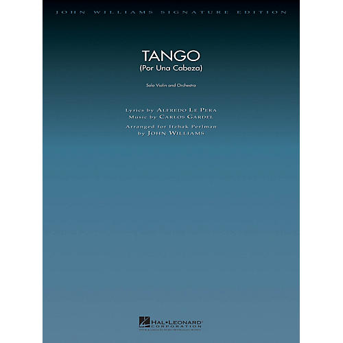 Hal Leonard Tango (Por Una Cabeza) John Williams Signature Edition Orchestra Series Arranged by John Williams