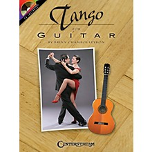 Centerstream Publishing Tango for Guitar Guitar Series Softcover with CD Written by Brian Chambouleyron