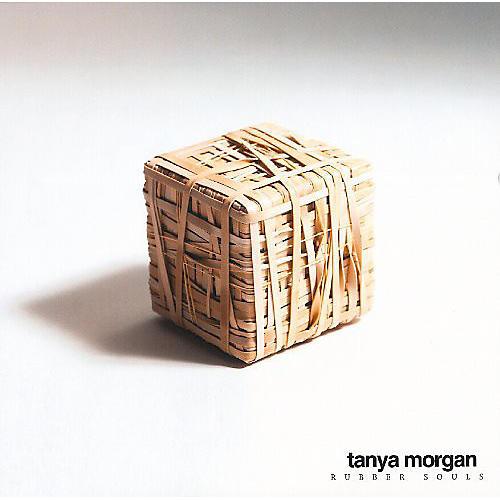Alliance Tanya Morgan - Rubber Souls