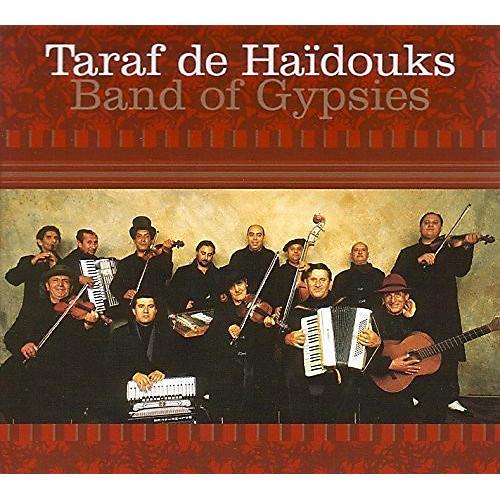 Alliance Taraf de Haidouks - Band of Gypsies
