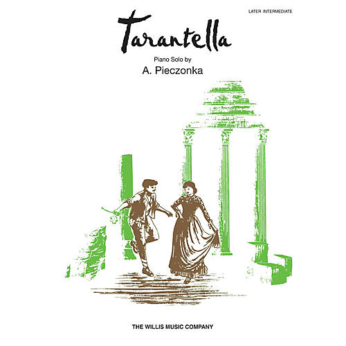 Willis Music Tarantella (Later Inter Level) Willis Series by A. Pieczonka