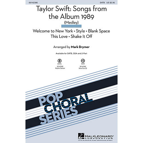 Hal Leonard Taylor Swift: Songs from the Album 1989 (Medley) 2-Part by Taylor Swift Arranged by Mark Brymer