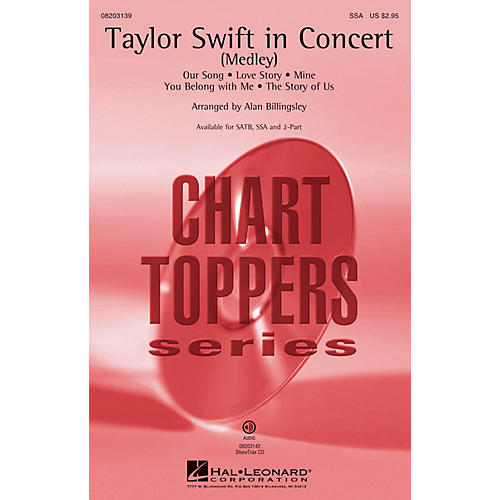 Hal Leonard Taylor Swift in Concert (Medley) ShowTrax CD by Taylor Swift Arranged by Alan Billingsley