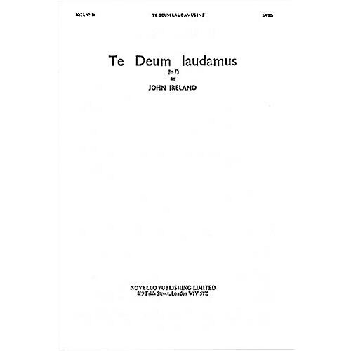 Novello Te Deum Laudamus in F SATB Composed by John Ireland