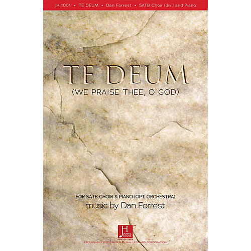 Fred Bock Music Te Deum (We Praise Thee, O God) SATB 5 PACK Composed by Dan Forrest
