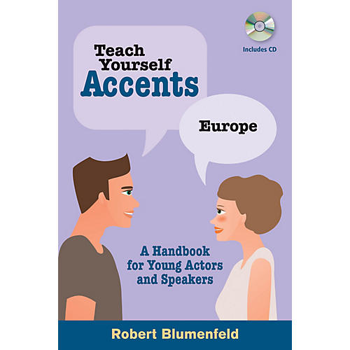 Limelight Editions Teach Yourself Accents - Europe Limelight Series Softcover with CD Written by Robert Blumenfeld