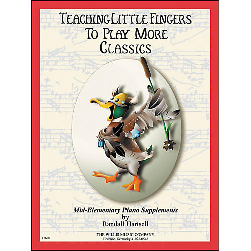 Willis Music Teaching Little Fingers To Play More Classics Mid-Elementary Piano