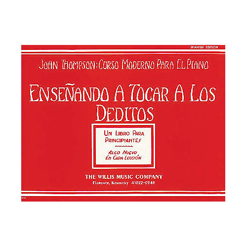 Willis Music Teaching Little Fingers To Play (Spanish Edition) Ensenando A Tocar A Los Deditos