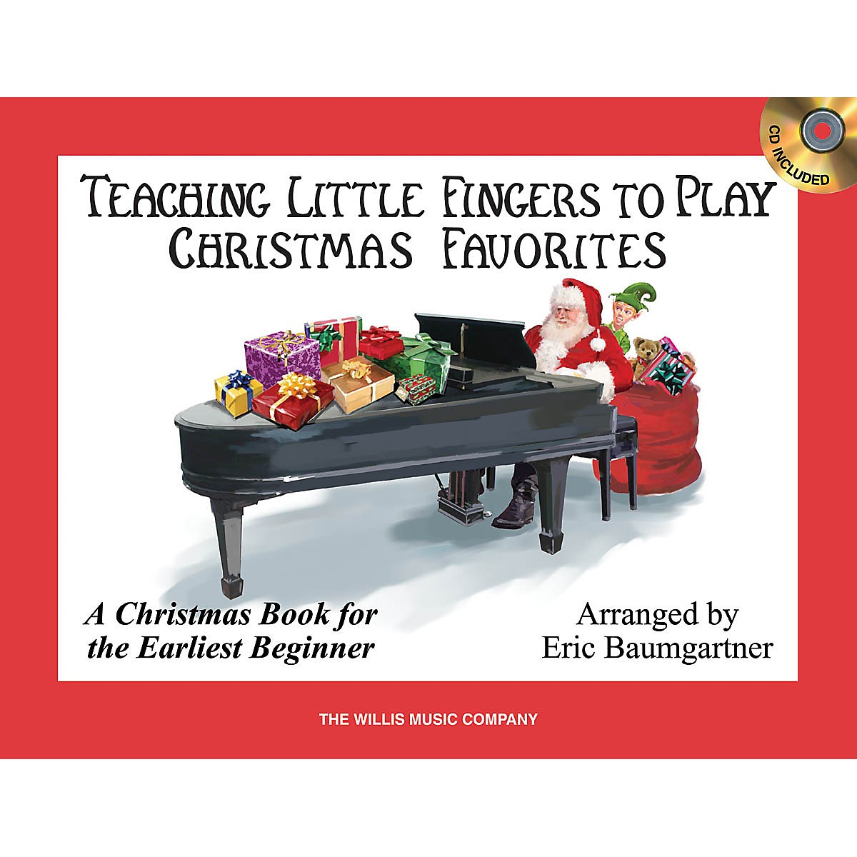 Willis Music Teaching Little Fingers to Play Christmas Favorites Willis Series Book with CD (Level Early Elem)