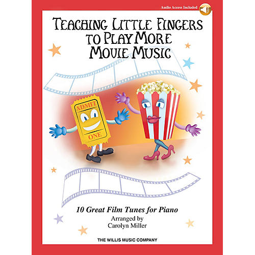 Willis Music Teaching Little Fingers to Play More Movie Music Willis Series Book Audio Online (Level Late Elem)