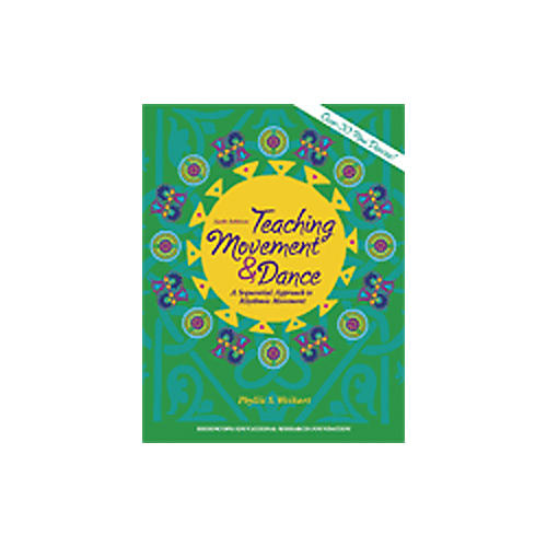 High Scope Teaching Movement and Dance 6th Edition