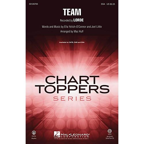 Hal Leonard Team SSA by Lorde arranged by Mac Huff