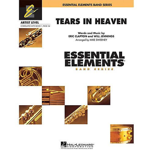 Hal Leonard Tears in Heaven Concert Band Level 1 by Eric Clapton Arranged by Michael Sweeney