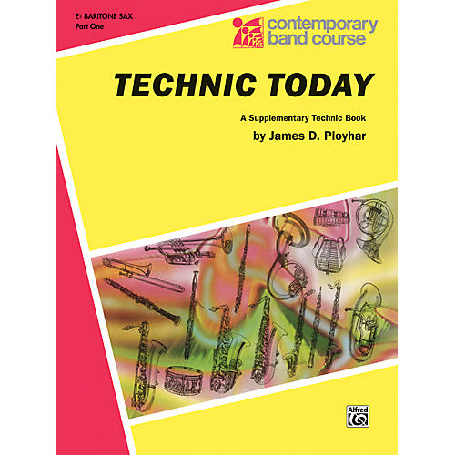 Alfred Technic Today Part 1 E-Flat Baritone Saxophone Book