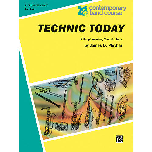 Alfred Technic Today Part 2 B-Flat Trumpet (Cornet)