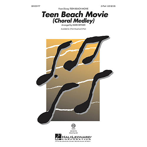 Hal Leonard Teen Beach Movie (Choral Medley) 2-Part arranged by Mark Brymer