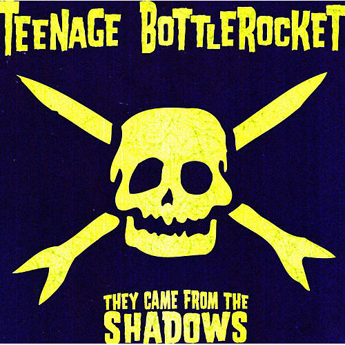 Alliance Teenage Bottlerocket - They Came from the Shadows