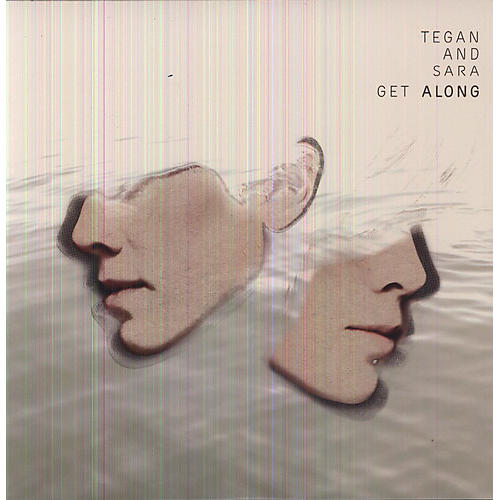 Alliance Tegan & Sara - Get Along