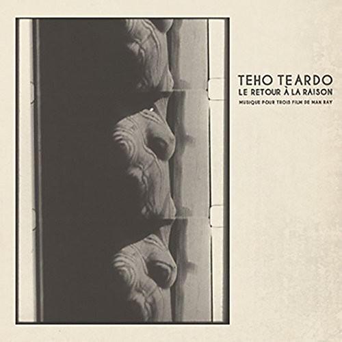 Alliance Teho Teardo - Le Retour a la Raison