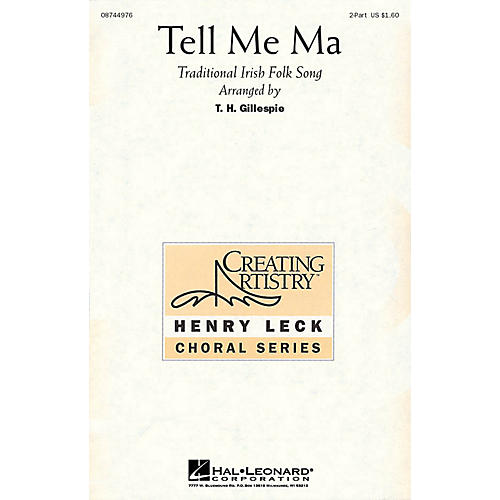 Hal Leonard Tell Me Ma 2-Part arranged by Henry Leck