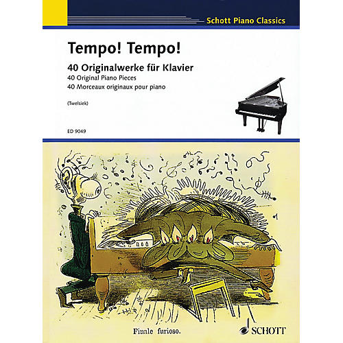Schott Tempo! Tempo! Schott Series Softcover Composed by Various Edited by Monika Twelsiek