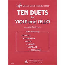 Boston Music Ten Duets for Viola and Cello (Mosaic Music Ensemble Series) Music Sales America Series