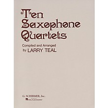 G. Schirmer Ten Saxophone Quartets (Set of Parts) Woodwind Ensemble Series  by Various