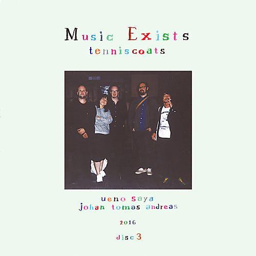 Alliance Tenniscoats - Music Exists Disc 3