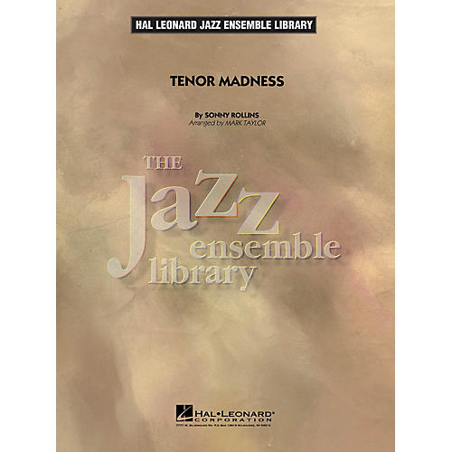 Hal Leonard Tenor Madness Jazz Band Level 4 Arranged by Mark Taylor