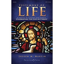 Shawnee Press Testimony of Life ORCHESTRATION ON CD-ROM Composed by Joseph M. Martin