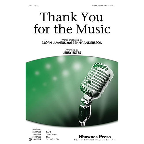 Shawnee Press Thank You for the Music 3-Part Mixed by ABBA arranged by Jerry Estes