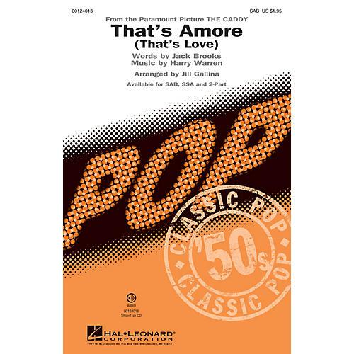 Hal Leonard That's Amoré (That's Love) SAB by Dean Martin arranged by Jill Gallina