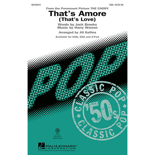 Hal Leonard That's Amoré (That's Love) SSA by Dean Martin arranged by Jill Gallina