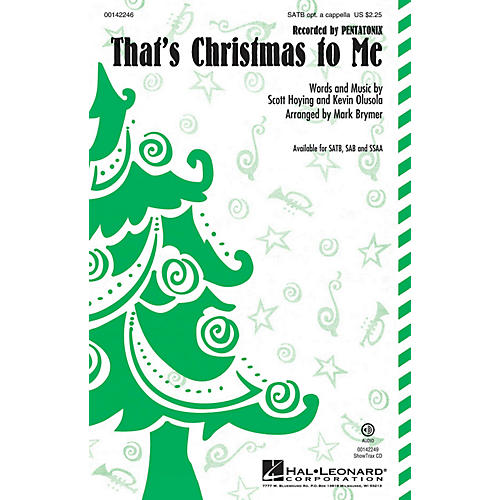 Hal Leonard That's Christmas to Me SAB, OPT ACCOMPANIMENT by Pentatonix Arranged by Mark Brymer