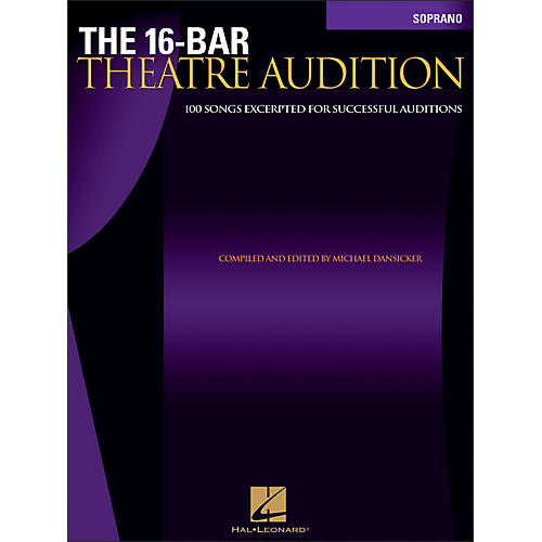 Hal Leonard The 16-Bar Theatre Audition for Soprano