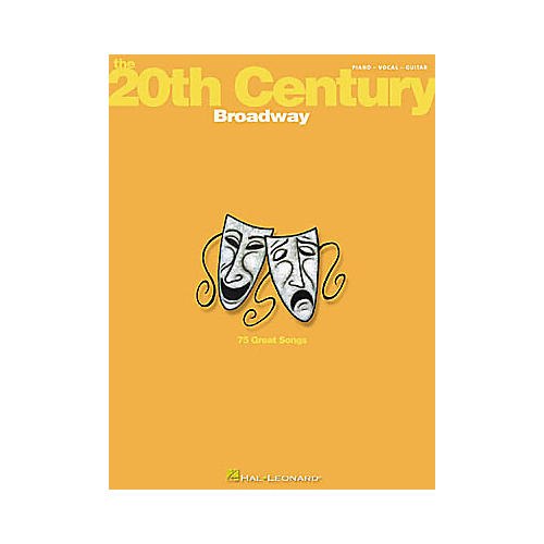 Hal Leonard The 20th Century: Broadway Piano/Vocal/Guitar Songbook