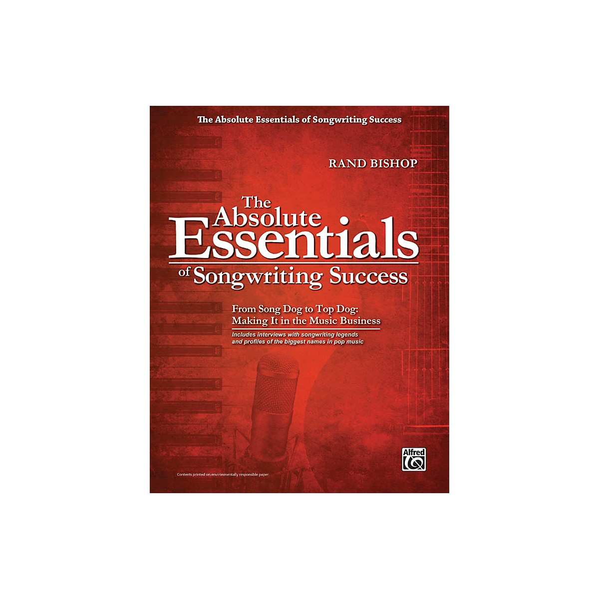 Alfred The Absolute Essentials of Songwriting Success Book