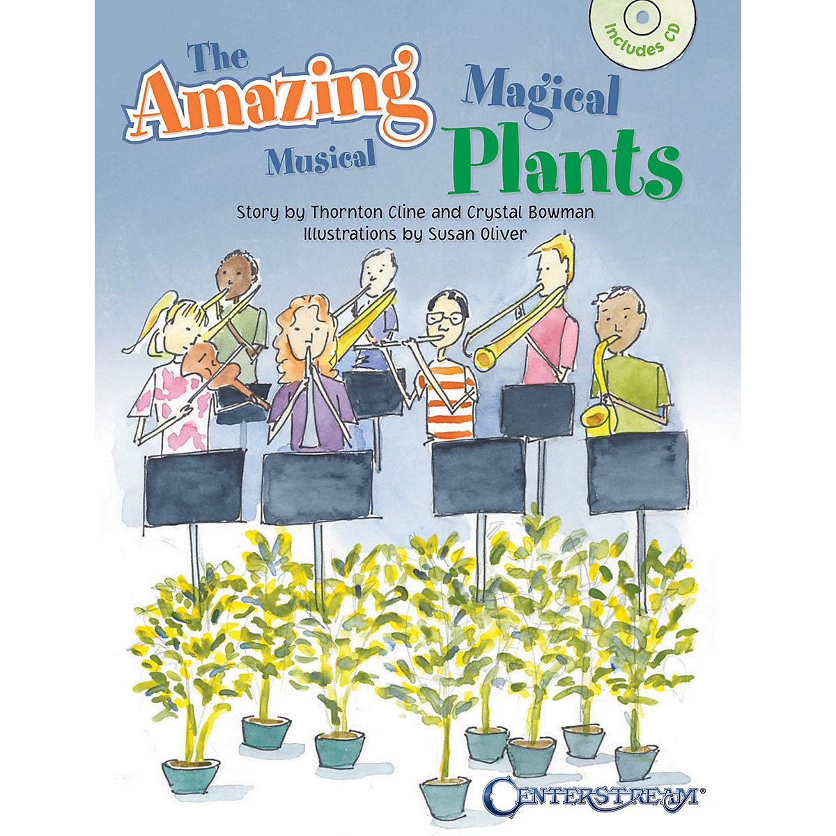 Centerstream Publishing The Amazing Magical Musical Plants Misc Series Softcover with CD