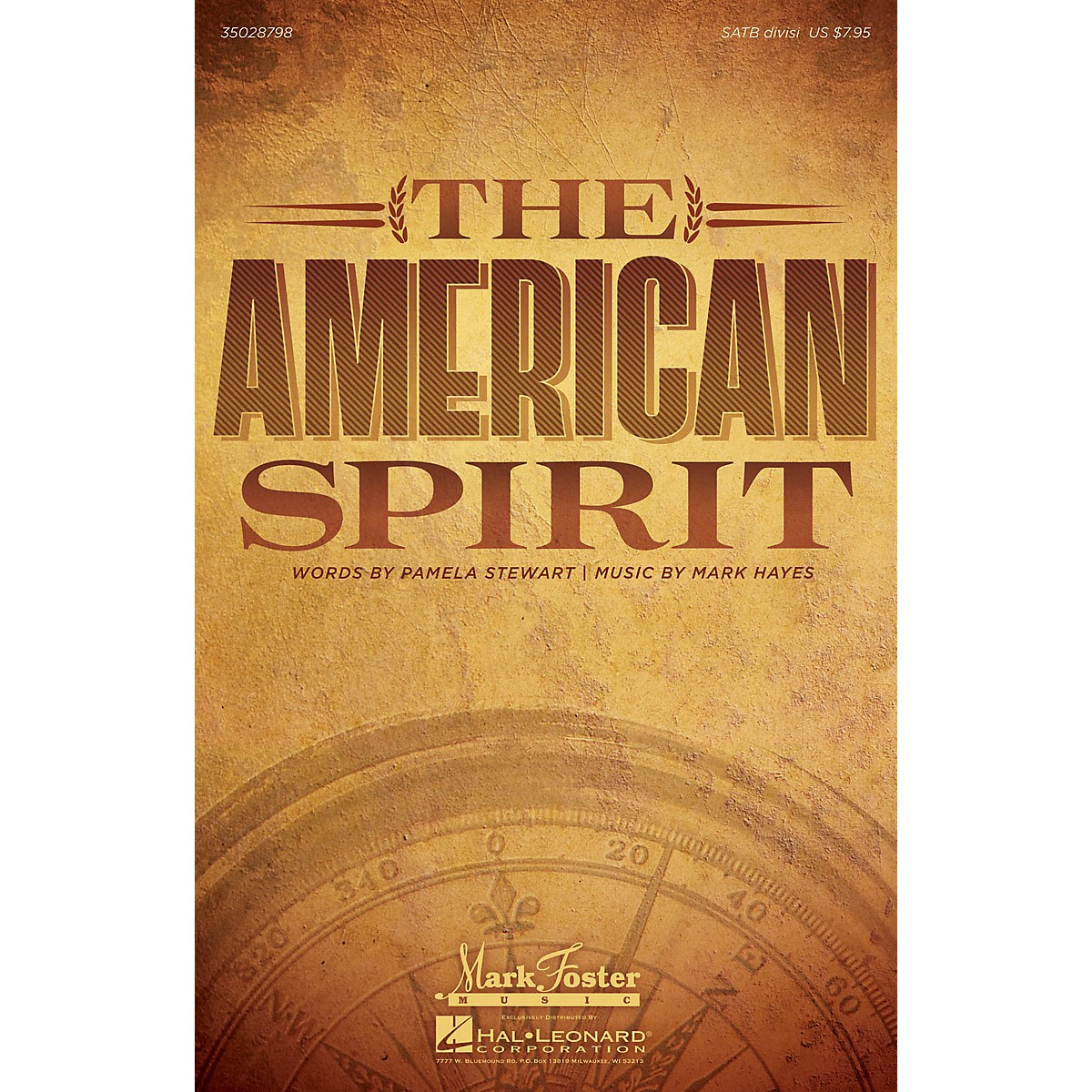 Mark Foster The American Spirit SATB composed by Mark Hayes