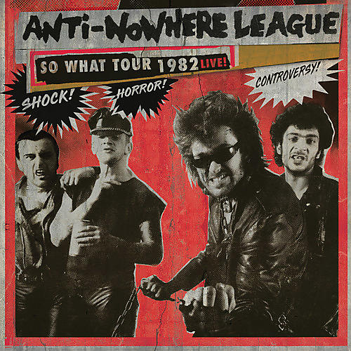 Alliance The Anti-Nowhere League - So What Tour 1982 Live!